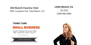 Think Tank Small Business Workshop Long Beach @ Old Ranch Country Club | Seal Beach | California | United States