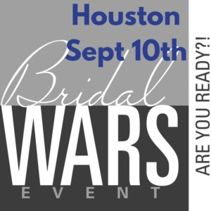 Bridal Wars Houston, Texas @ Moffit Oaks | Tomball | Texas | United States